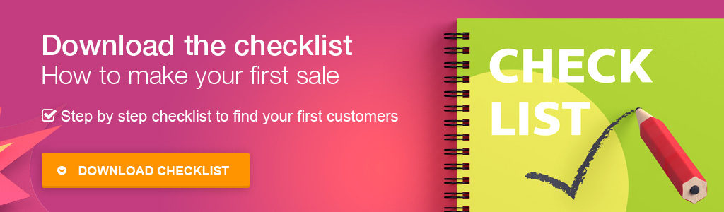 Checklist How To Make Your First Sale
