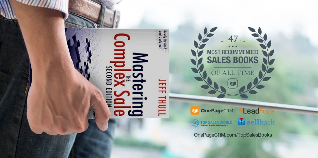 A 4 Part System to Mastering the Complex Sale