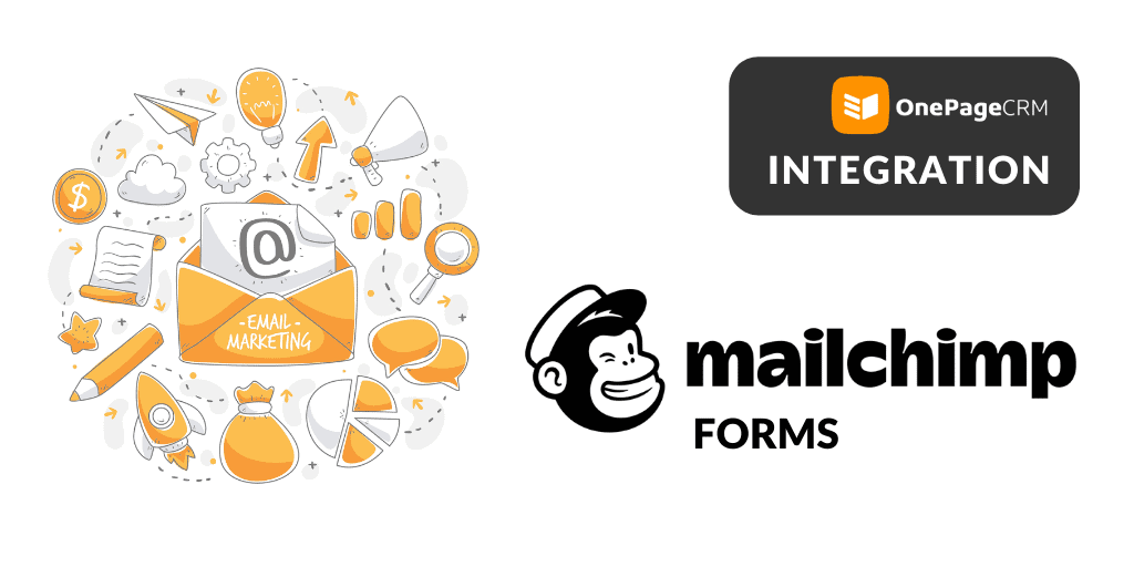 OnePageCRM and Mailchimp forms integration