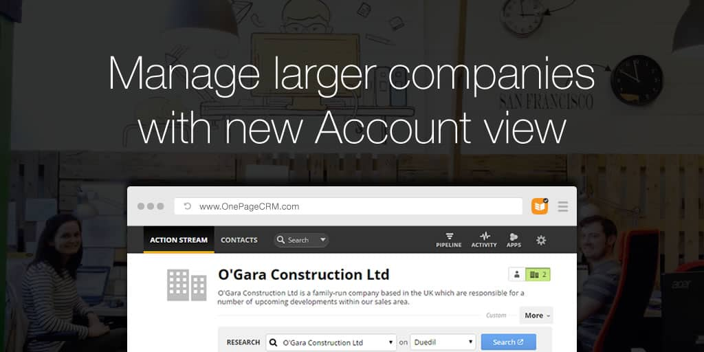 Manage larger companies with new Account View