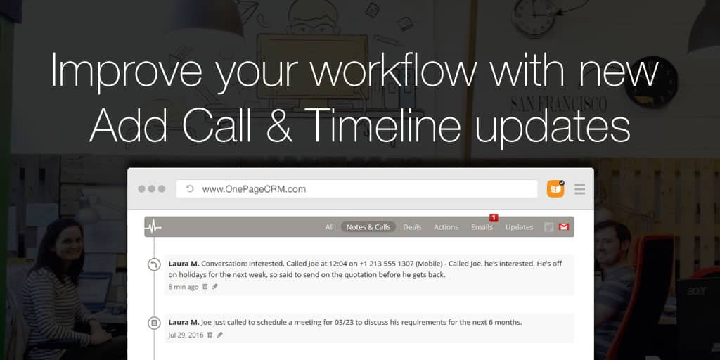 Improve your workflow with new Add Call & Timeline updates