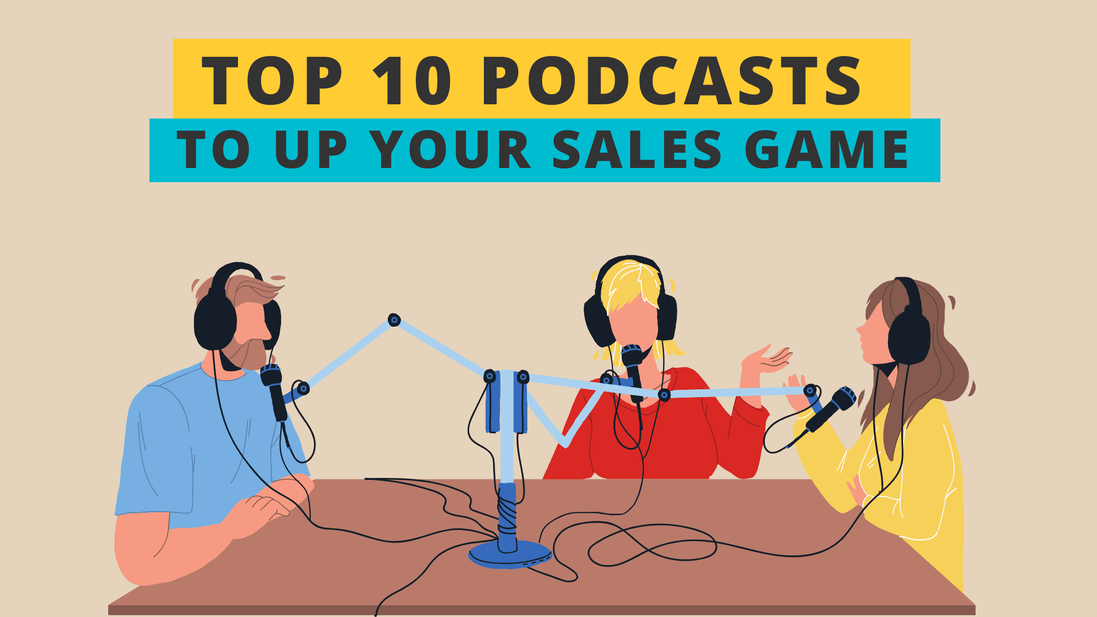 Top 10 Podcasts for Sales Professionals 2021