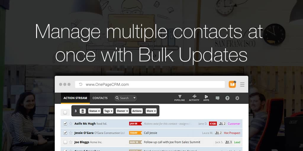 Manage multiple contacts at once with Bulk Updates
