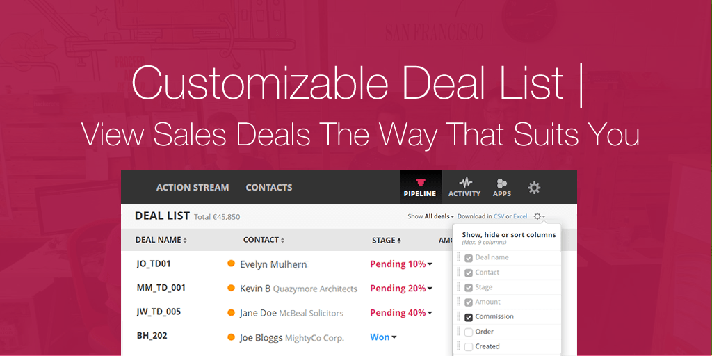 Customizable Deal List | View Sales Deals The Way That Suits You