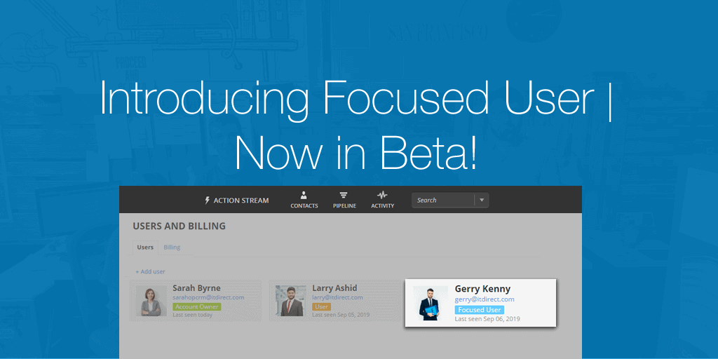 Introducing Focused User – now in Beta!