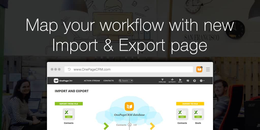Map your workflow with new import & export page