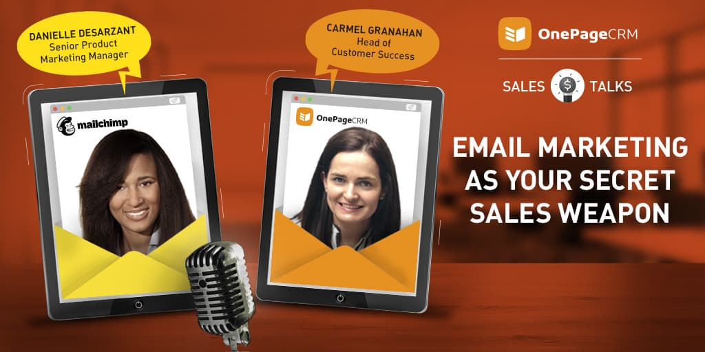 OnePageCRM Sales Talks: Email Marketing as Your Secret Sales Weapon