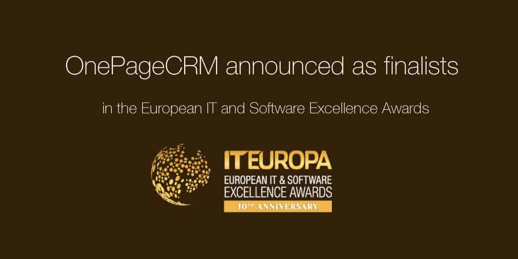 OnePageCRM announced as Finalists in the European IT and Software Excellence Awards 2018
