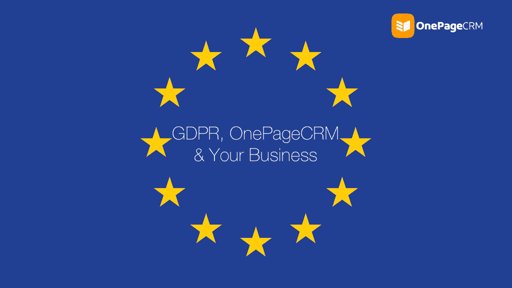 OnePageCRM – Getting ready for GDPR