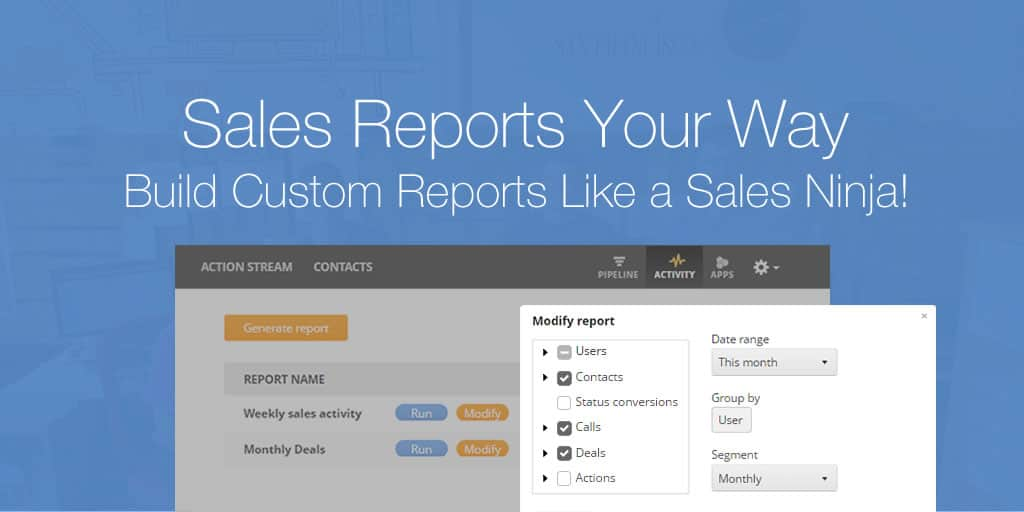 Sales Reports Your Way | Build Custom Reports Like a Sales Ninja