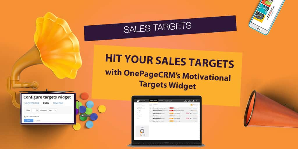 Always Hit Your Sales Targets with OnePageCRM's Motivational Targets Widget