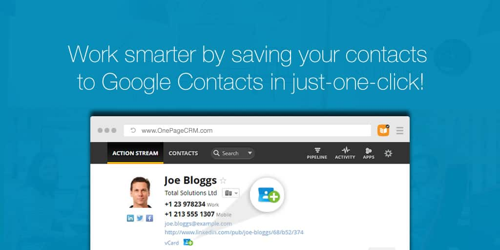 Work smarter by saving your contacts to Google Contacts in just-one-click