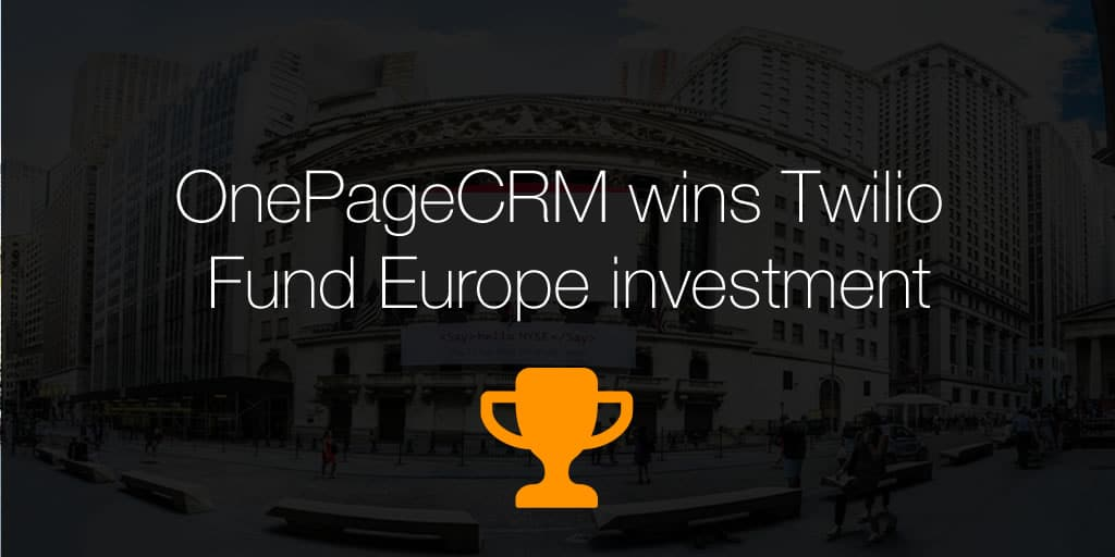 OnePageCRM wins Twilio Fund Europe investment