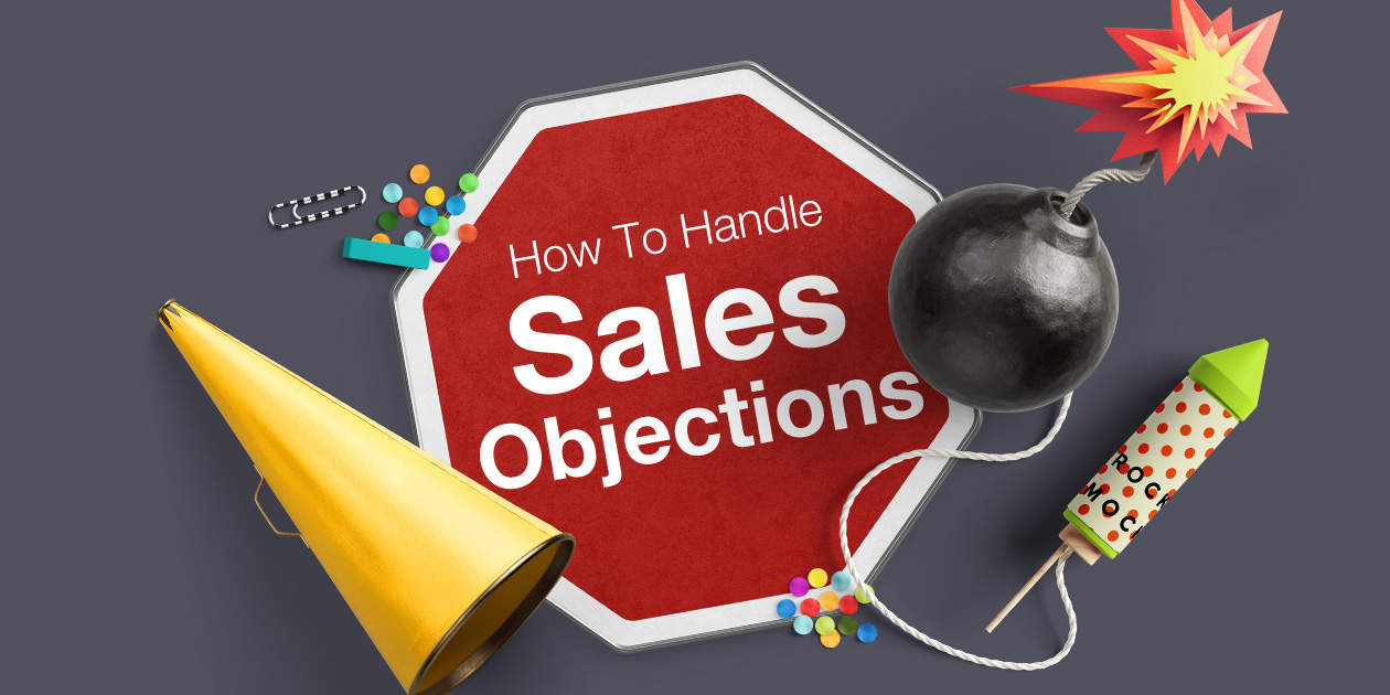 How to handle any sales objections to your sales pitch [5 key steps]