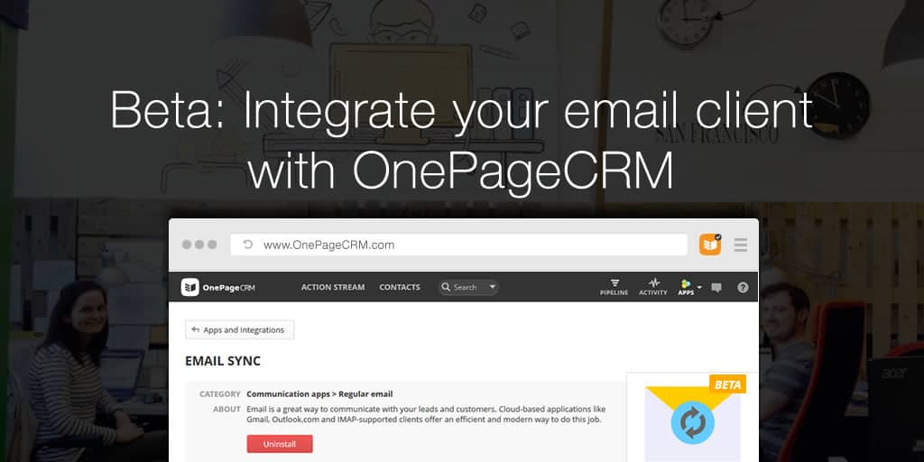 Beta: Integrate your email client with OnePageCRM