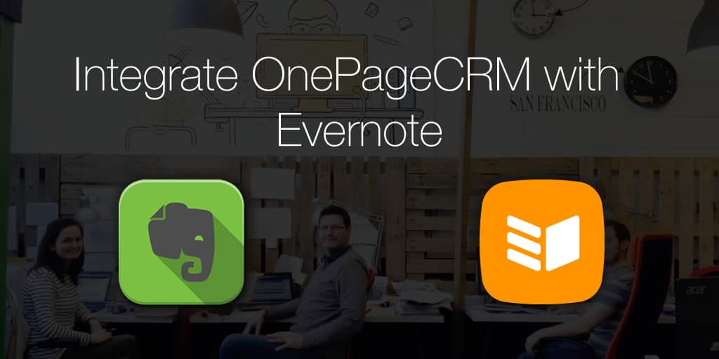 Integrate OnePageCRM with Evernote