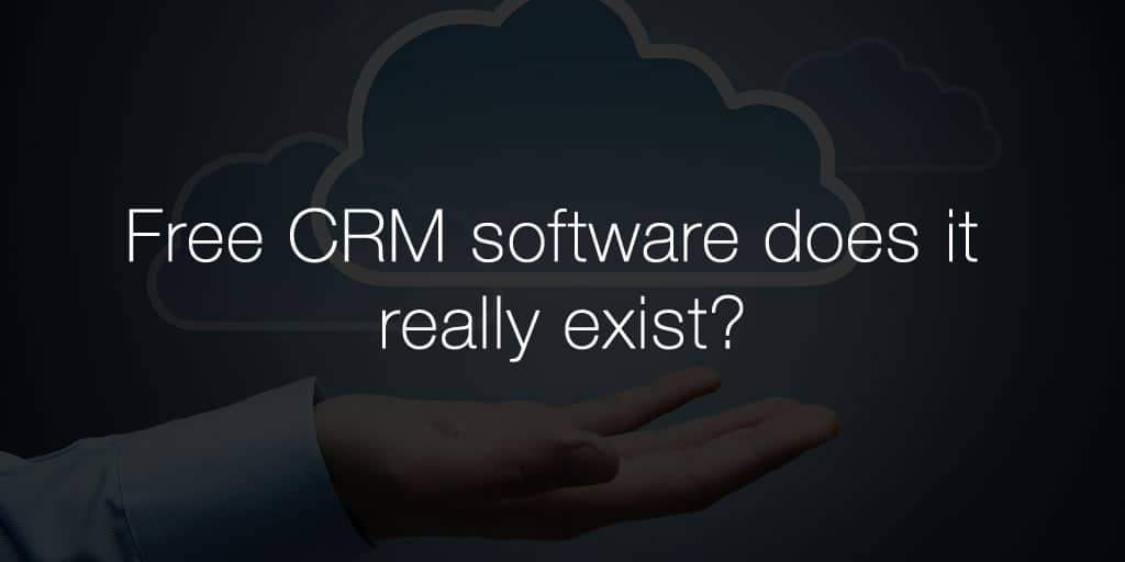 Free CRM software does it really exist?