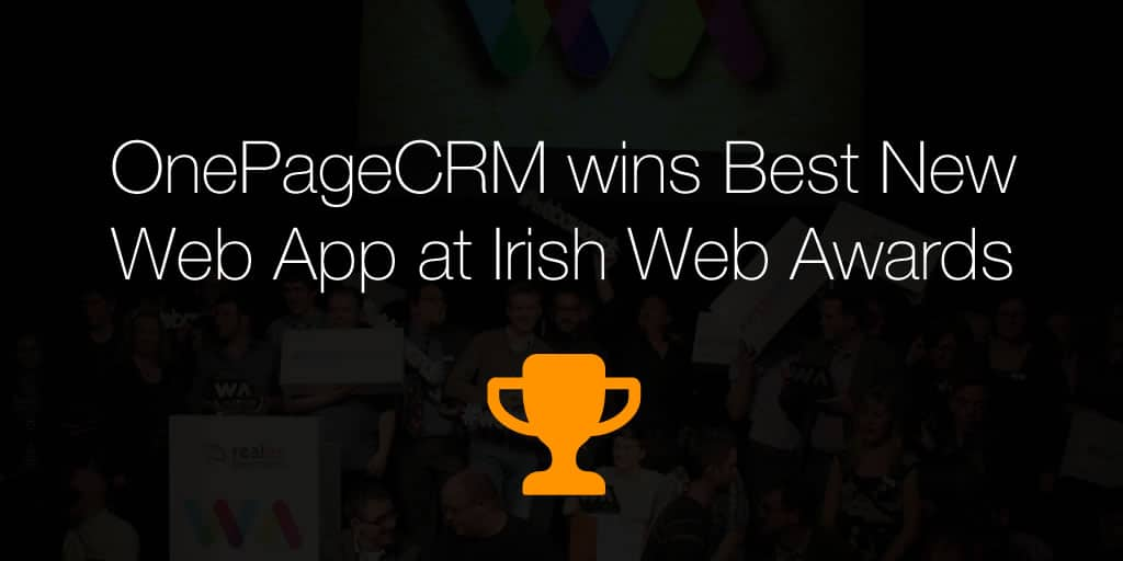 OnePageCRM wins Best New Web App at Irish Web Awards