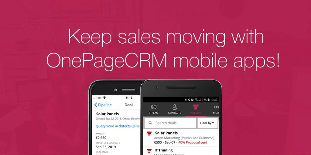 Keep sales moving with OnePageCRM mobile apps
