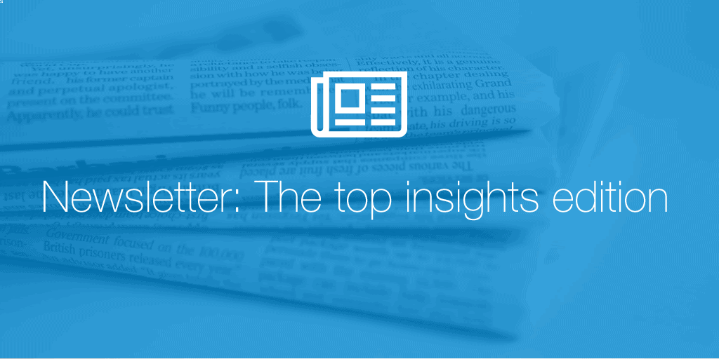 Newsletter: The top insights edition
