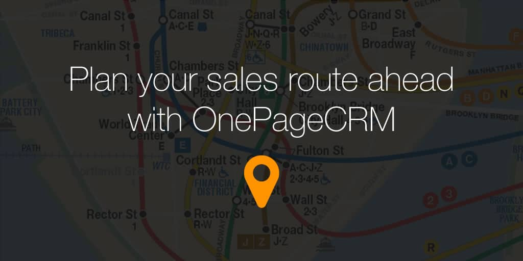 Plan your sales route with Google Maps and OnePageCRM