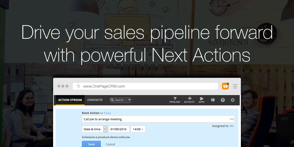 Drive your sales pipeline forward with powerful Next Actions