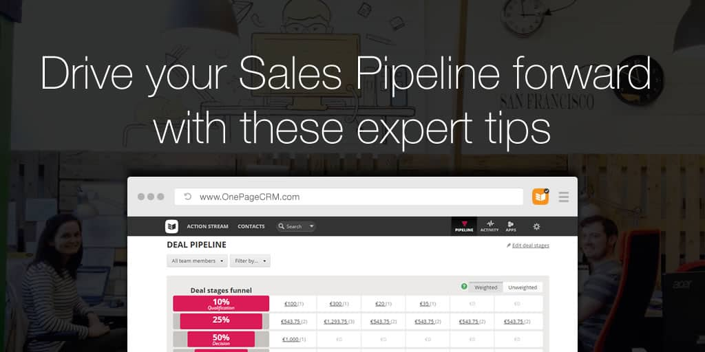 Drive your Sales Pipeline forward with these expert tips