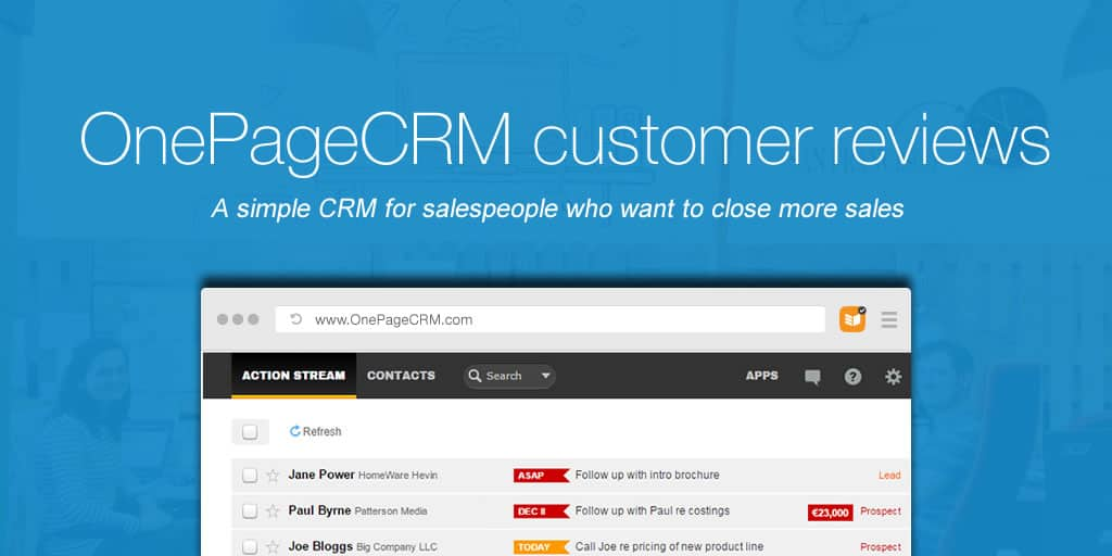 Small Business CRM Reviews – OnePageCRM